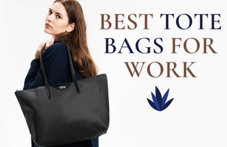 Best Tote Bags for Work