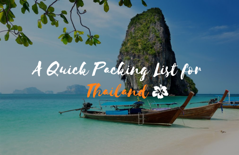 A Quick Packing List for Thailand