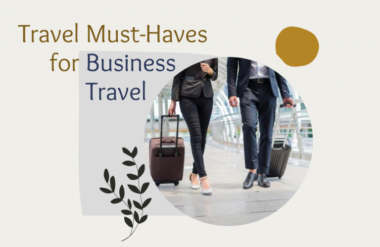 Travel Must-Haves for Business Travel
